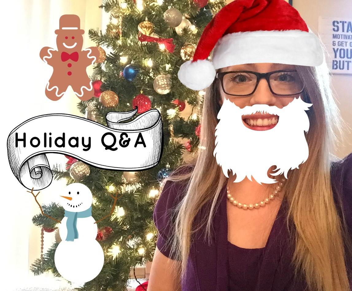 Holiday Q&A - Just Jessie