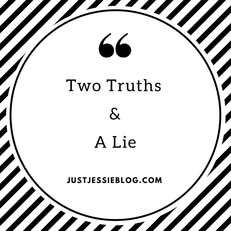 Two Truths & A Lie