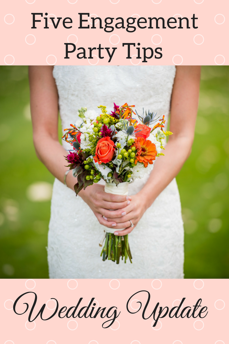 5 Engagement Party Tips | Wedding Planning Update