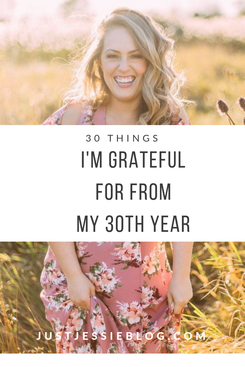30 Things I'm Grateful For From My 30th Year