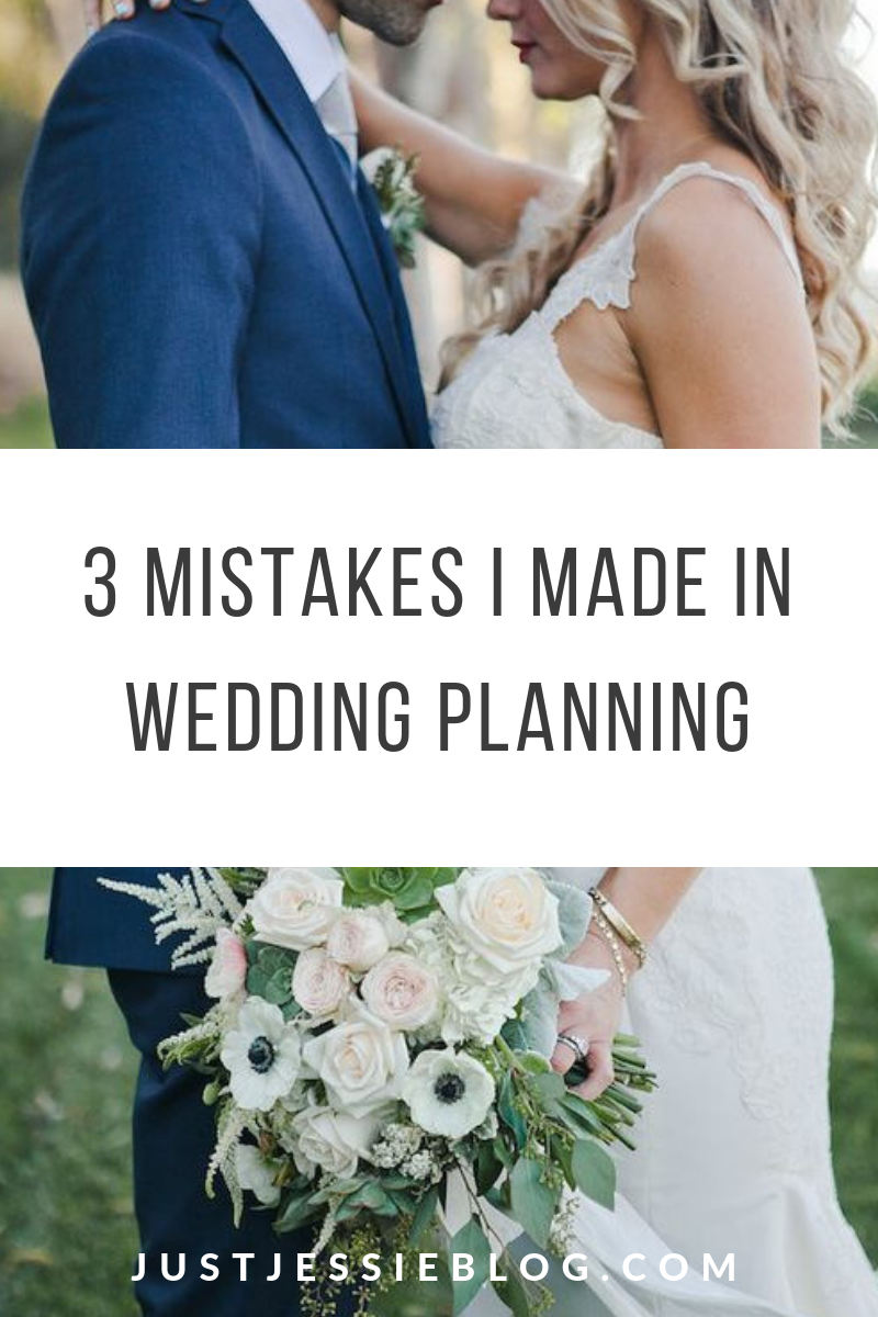 3 Mistakes I Made in Wedding Planning